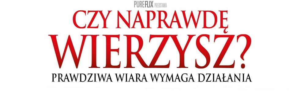 Czy-Naprawde-Wierzysz-Plakat-01-980-x-328